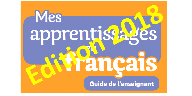 Guide mes apprentissages en français 5 aep édition 2018
